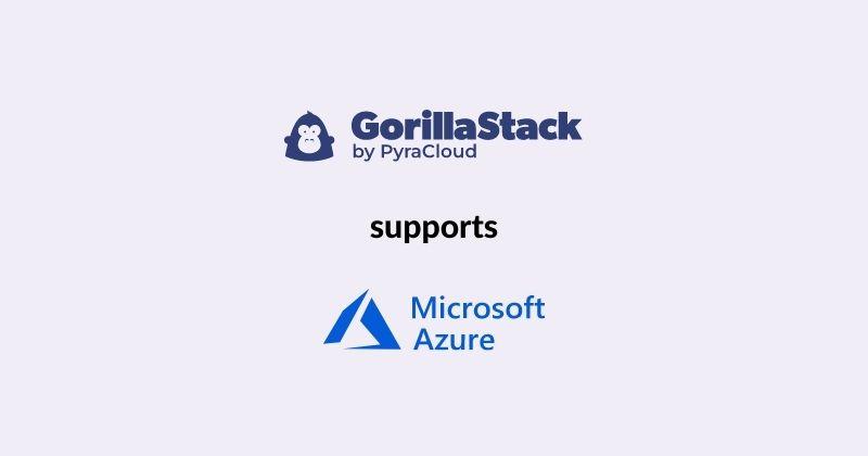 GorillaStack supports Microsoft Azure